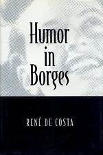 Humor in Borges (Humor in Life and Letters Series) by De Costa, Rene
