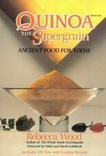 Quinoa the Supergrain Ancient Food For Today by Rebecca Wood - signed! paperback