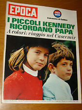 EPOCA 1965/784=CAROLINE JOHN JACKIE KENNEDY=JACQUES MARITAIN=WILLIAM SCOTT=