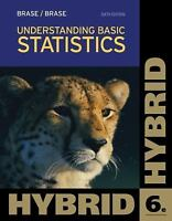 Understanding Basic Statistics, Hybrid by Brase & Brase, 6th Edition