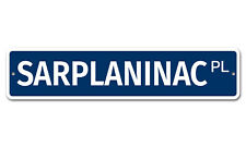 "7330 Ss Sarplaninac 4"" x 18"" Novelty Street Sign Aluminum"