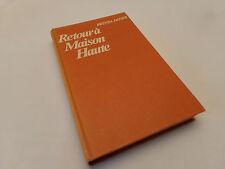 Brenda Jagger, Retour à la maison haute, Ed. Belfond Paris 1984 Livre