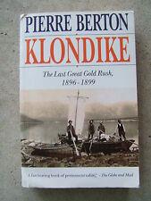 RARE!!! KLONDIKE-The Last Great Gold Rush,1896-1899 by Pierre Berton (1993)