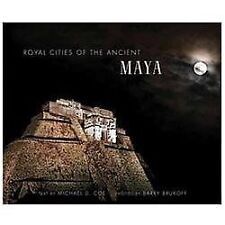 Royal Cities of the Ancient Maya by Michael D. Coe (2012, Hardcover)