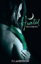 Hunted [ A house Of Night Novel] By P.C.& Kristin Cast