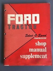 Ford Tractor Select-O-Speed Transmission Shop Manual Supplement