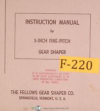 "Fellows 3"" Fine Pitch Gear Shaper, Instructions Manual Year (1963)"
