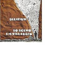 Delirium: lo scemo e il Hotels Villaggio (1972); comes in gatefold cardboard COVER NUOVO