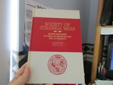 Ancestors Members of the General Society of Colonial Wars Genealogy Second 1977