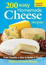 200 Easy Homemade Cheese Recipes: From Cheddar and Brie to Butter and Yogurt, Am
