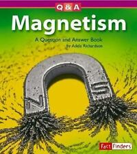 Magnetism: A Question and Answer Book (Questions and Answers: Physical Science)
