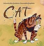 Cat by Mike Dumbleton (2008, Hardcover)