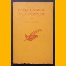 Coll. Le Masque N° 618 PRENEZ GARDE À LA PEINTURE E. C. R. Lorac 1958