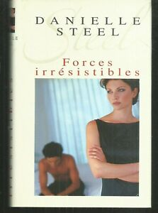 Forces irresistibles.Danielle STEEL.France loisirs cartonné TB29