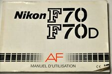 NIKON F70 - F70D AF MANUEL D'UTILISATION ORIGINAL EN FRANÇAIS
