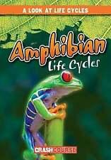 Amphibian Life Cycles Look at Life Cycles Hardcover Bray Jacobson
