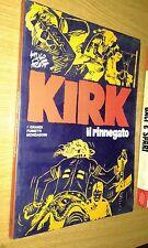 HUGO PRATT-KIRK IL RINNEGATO-I GRANDI FUMETTI MONDADORI-MAGGIO 1975-VL1
