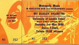 My Bloody Valentine - Original 1990 Concert Ticket. University of London Union