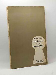 David Ogilvy  CONFESSIONI DI UN PUBBLICITARIO Prima edizione Feltrinelli 1965
