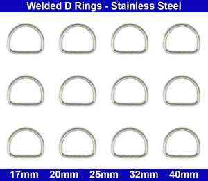 Welded D Rings - 17mm, 20mm, 25mm, 32mm, 40mm - Stainless Steel - (Aisi 304)