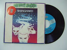 """'Lectric Funk – Shanghaied - Disco Vinile 45 Giri 7"""" Stampa ITALIA 1979"""
