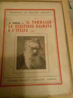 A. Aurelio. Il Tommaseo la questione Dalmata e l'Italia.