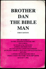 BROTHER DAN THE BIBLE MAN FIRST EDITION THE MEMOIRS OF DANIEL JOSEPH OTTINGER PB