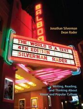 The World Is a Text : Writing, Reading, and Thinking about Visual and Popular...