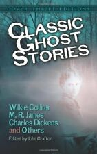 Classic Ghost Stories by Wilkie Collins, M. R. James, Charles Dickens and Oth.