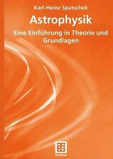 Astrophysik von Karl-Heinz Spatschek