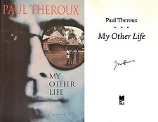 Paul Theroux~SIGNED~My Other Life~1st Canadian Ed/1st Pr~RARE!! + PHOTOS!!!