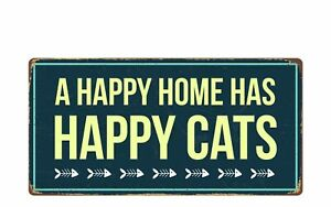 """1419HS A Happy Home Has Happy Cats 5""""x10"""" Novelty Sign"""
