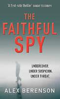 The Faithful Spy, Alex Berenson | Paperback Book | Good | 9780099502159