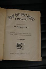 Grande enciclopedia Popolare  Sonzogno - Palmiro Premoli - 1° volume