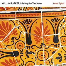 William Parker and Raining On The Moon - Great Spirit [CD]