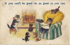 LUCKY BLACK CATS  IF YOU CAN'T BE GOOD BE AS GOOD AS YOU CAN