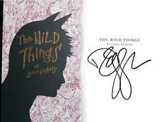 Dave Eggers~SIGNED~The Wild Things~1st/1st~HC + Photo!