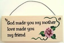 Gift for Mom ... God Made You My Mother, Love Made You My Friend flower