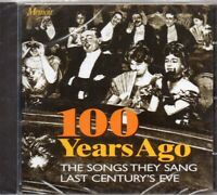 100 Years Ago - The Songs They Sang Last Century's Eve CD - New & Sealed