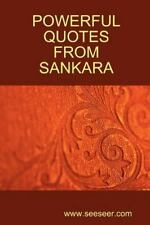 Powerful Quotes From Sankara: By Shankara, Sankaracharya, Adi Sankara