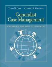 Generalist Case Management: A Workbook for Skill Development (HSE 220 Case Manag