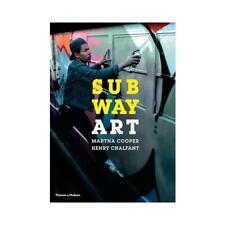 Subway Art by Martha Cooper (author), Henry Chalfant (author)