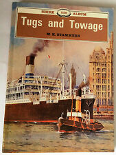 TUGS AND TOWAGE (Shire Album No 239) M K Stammers Paperback 1989