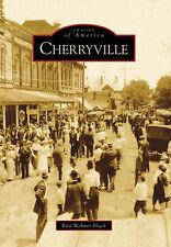 Cherryville [Images of America] [NC] [Arcadia Publishing]