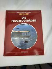 Die Flugzeugträger Fachliteratur