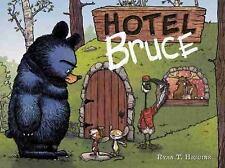 HOTEL BRUCE - HIGGINS, RYAN T. - NEW HARDCOVER BOOK