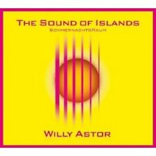 """Willy Astor """"The Sound of Islands -..."""" CD JAZZ NUOVO"""