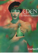 Publicité Advertising  1994  Parfum EDEN de CACHAREL le parfum défendu