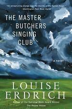 Louise Erdrich THE MASTER BITCHERS SINGING CLUB paperback 2003