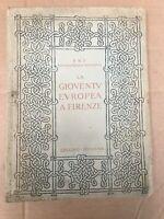 LA GIOVENTV EVROPEA A FIRENZE PNF GIL 1942 LIBRO FASCIO FASCISMO OLD BOOK